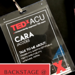 Backstage at TEDxACU:  Confessions of a TEDx Speaker, Part 1